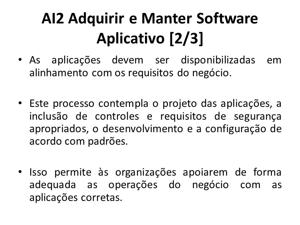 AI2 Adquirir e Manter Software Aplicativo [2/3]